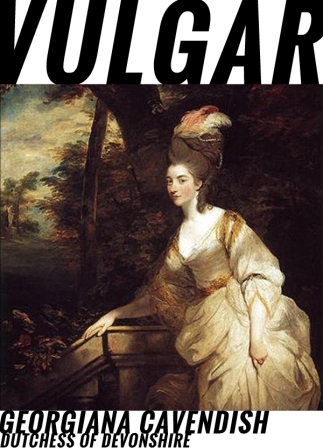 Georgiana Cavendish's tumultuous private life as Dutchess was marked by traits often characteristic of eighteenth century nobility: wild gambling, extravagant spending, and scandalous affairs.